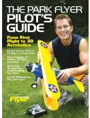 The Park Flyer Pilot's Guide