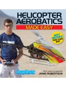 Helicopter Aerobatics Made Easy